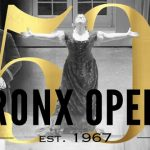 Bronx Opera celebrates 50 years of activity… libiamo!